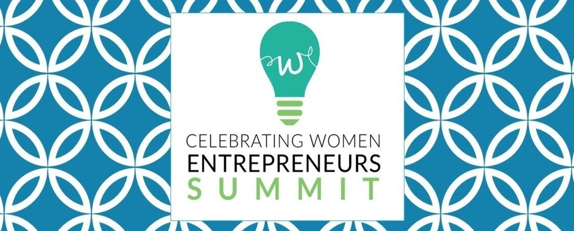Celebrating Women Entrepreneurs Summit